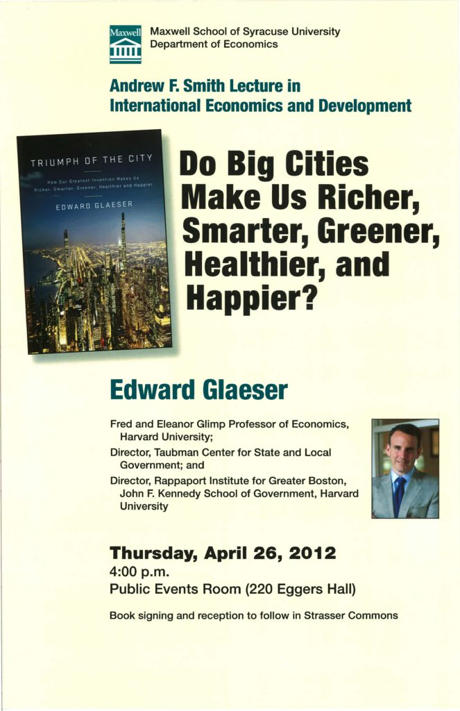 """Poster announcing seminar by Edward Glaeser, Harvard University, """"Triumph of the City,"""" April 27, 2012."""